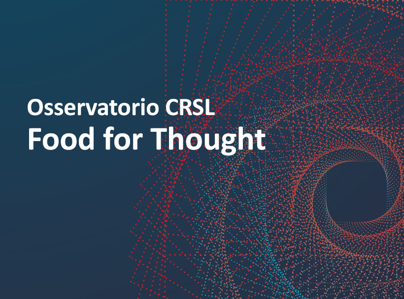 Osservatorio CRSL – Food for Thought